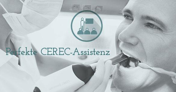 Effizienter Workflow dank CEREC-Assistenz